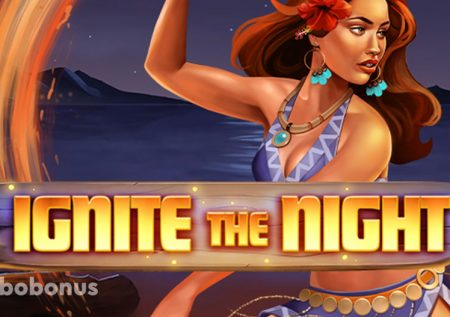 Ignite the Night слот